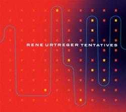 画像1: 吟醸作CD   RENE URTREGER  ルネ・ユルトルジェ  /  TENTATIVES