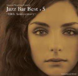 画像1: W厚紙ジャケットCD    V.A.(寺島靖国 選曲) / JAZZ BAR BEST + 5   (10TH ANNIVERSARY)