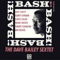 紙ジャケットCD!! DAVE BAILEY SEXTET  デイヴ・ベイリー・セクステット / BASH! (バッシュ!)