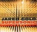 CD Jared Gold  ジャレド・ゴールド / Supersonic