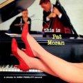 CD   PAT MORAN  パット・モラン /   THIS IS PAT MORAN