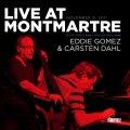 CD EDDIE GOMEZ,CARSTEN DAHL エディ・ゴメス/カーステン・ダール /  ライヴ・アット・モンマルトル