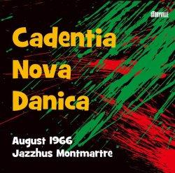 画像1: CD   JOHN TCHICAI ジョン・チカイ /  CADENTIA NOVA DANICA   カデンツァ・ノヴァ・ダーニカ