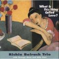 W紙ジャケットCD RICHIE BEIRACH  リッチー・バイラーク / 恋とは何でしょう WHAT IS THING CALLED LOVE?