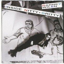 画像1: W紙ジャケットCD   BARNEY WILEN バルネ・ウィラン /  Inside Nitty=Gritty ニッティー・グリッティー INSIDE NITTY GRITTY