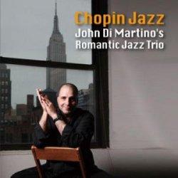 画像1: W紙ジャケCD JOHN DI MARTINO ROMANTIC JAZZ TRIO ジョン・ディ・マルティーノ・ロマンティック・ジャズ・トリオ / ショパン・ジャズ