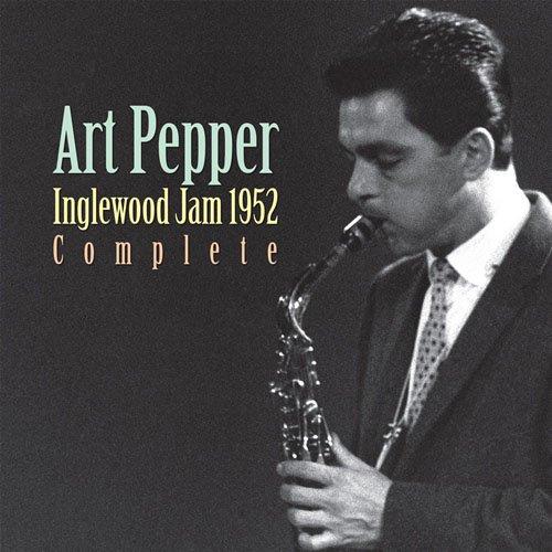 紙ジャケットCD ART PEPPER アート・ペッパー / INGLEWOOD JAM 1952 ...