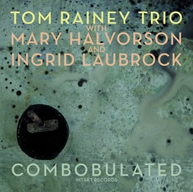 【INTAKT】CD TOM RAINEY トム・レイニー / COMBOBULATED